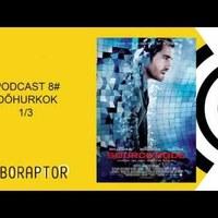 Roboraptor Podcast 8# - Időhurkok 1/3 Forráskód
