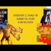 Roboraptor Podcast 2. évad 7# – Game Vs Film: a '90-es évek