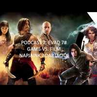 Roboraptor Podcast 2. évad 7# – Game Vs Film: napjaink adaptációi