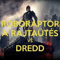 A rajtaütés vs Dredd – A nagy konfrontáció 2#