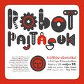 Robot pajtások, kiállítás robotokkal