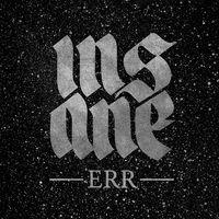 Insane - Err (2016)