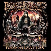 Lock Up - Demonization (Listenable Records, 2017)