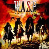 Smirgli hang és fekete paróka : W.A.S.P. - Babylon