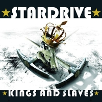 Déli áramlat : Stardrive – Kings And Slaves