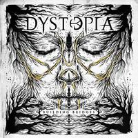 Dystopia - Building Bridges (EDGE Records, 2018)