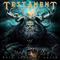 Ősök hangja: Testament – Dark Roots Of Earth (2012)