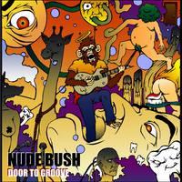 Nude Bush - Door To Groove (2017)