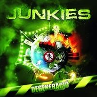 Ne drogozz, mer a drog az rossz : Junkies - Degeneráció