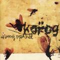 Albumsimogató: Korog - Álmodj makkal (Bahia/Szerzői kiadás 1999)