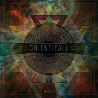 Orient Fall – Fractals (2015)