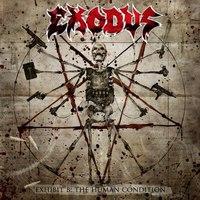Vissza a 80-as évekbe! : Exodus - Exhibit B: The Human Condition