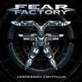 Fear Factory - Aggression Continuum (Nuclear Blast, 2021)