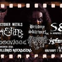 Oktober Metals - underground hadak az S8-ban!