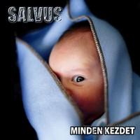 Nagyon okos modoros : Salvus – Minden kezdet