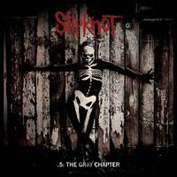 Intelligens pszichózis: Slipknot – .5: The Gray Chapter (2014)