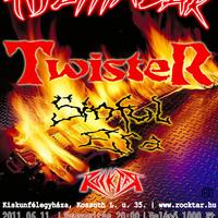 Tűzmadár és Twister a Rocktárban - 2011.06.11.