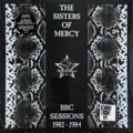 THE SISTERS OF MERCY - BBC SESSIONS 1982-1984 (Magneoton, 2021)