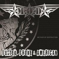 M.O.D. - Busted, Broke & American (Megaforce, 2017)
