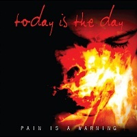 Napi noise: Today Is The Day- Pain Is A Warning