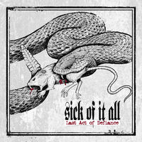 A New York Hardcore Robert De Niro-ja: Sick of it All - Last Act of Defiance (2014)