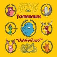 Oddfellows - Itt az új Tomahawk-lemez címadó dala!