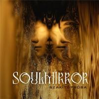 Szakít a hagyományokkal: SoulMirror - Szakítópróba (EP)