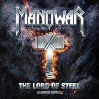 Ódon vár stabil alapokon: Manowar - The Lord of Steel (2012)