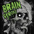 Brain Stroke - Brain Stroke