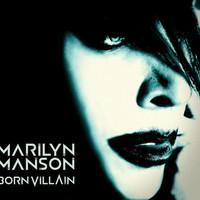 Szereted a light kólát?: Marilyn Manson - Born Villian (2012)