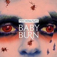 Bayou nyílik a kis-Balkánra - Psycho Mutants: Baby Burn (2014)