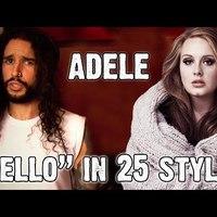 Hallgasd meg Adele Hello című dalát 25 különböző stílusban