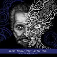 Két dal a hamarosan megjelenő Down Among The Dead Man lemezről