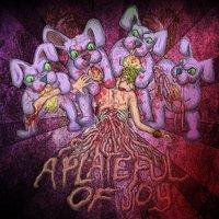 Enyingi vérnyulak - A Plateful Of Joy : EP (2012)