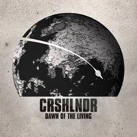 AZ ÉLŐK HAJNALA – megjelent a budapesti Crashlander új EP-je