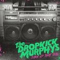 Dropkick Murphys – Turn Up That Dial (Born & Bred Records, 2021)