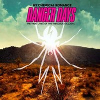 Mad Max kalandregény: My Chemical Romance - Danger Days: The True Lives Of The Fabulous Killjoys