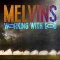 Melvins - Working With God (Ipecac Recordings, 2021)