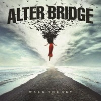 Alter Bridge – Walk the Sky (Napalm Records, 2019)