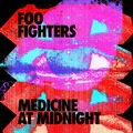 Foo Fighters - Medicine at Midnight (RCA- Roswell, 2021)