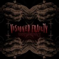 Tonnás súlyozás: Visioned Frailty – Deception EP (2015)