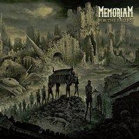 Memoriam - For The Fallen (Nuclear Blast, 2017)