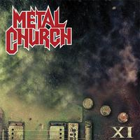 Metal Church – XI (Nuclear Blast, 2016)