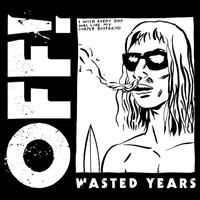 A gondolkodás ártalmai: OFF! - Wasted Years (2014)