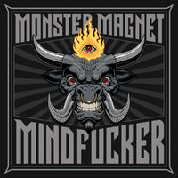 Monster Magnet - Mindfucker (Napalm Records, 2018)