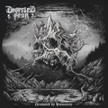 Deserted Fear - Drowned By Humanity (Century Media, 2019)