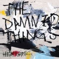 The Damned Things - High Crimes (Nuclear Blast, 2019)
