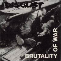 Discharge beat: Disgust – Brutality Of War 1993, Throne Into Oblivion Ep 1994