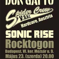 Spidercrew (A), Sonic Rise és Don Gatto koncert a Rocktogonban