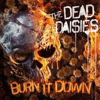 The Dead Daisies - Burn It Down (Spitfire Music, 2018)